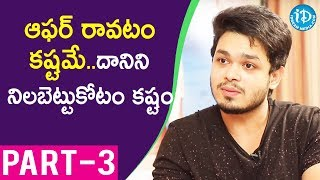 Angel Movie Actor Naga Anvesh Exclusive Interview Part #3 || Talking Movies With iDream - IDREAMMOVIES