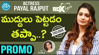 RDX Love Actress Payal Rajput Exclusive Interview - Promo || Talking Movies With iDream - IDREAMMOVIES