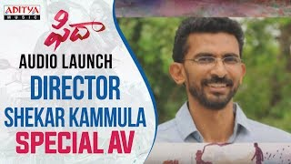 Director Shekar Kammula Special AV At Fidaa Audio Launch | Varun Tej, Sai Pallavi | Shekar Kammula - ADITYAMUSIC