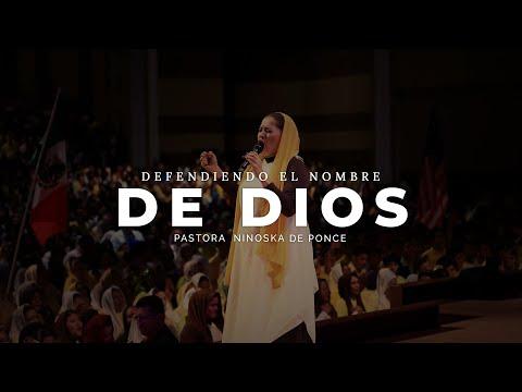 Pastora Ninoska de Ponce Tema Defendiendo El Nombre de Dios Martes 5 8 2014
