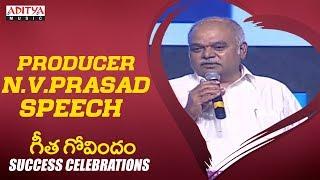 Producer N.V.Prasad Speech @ Geetha Govindam Success Celebrations    Vijay Devarakonda, Rashmika - ADITYAMUSIC