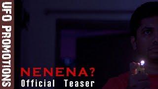 NENENA Official Teaser - Latest Telugu Short Film 2018 || UFO Promotions - YOUTUBE