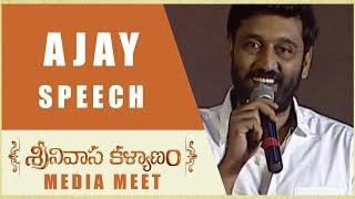 Ajay Speech - Srinivasa Kalyanam Media Meet - Nithiin, Raashi Khanna - DILRAJU
