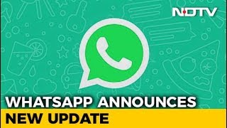 What's New With WhatsApp? - NDTV