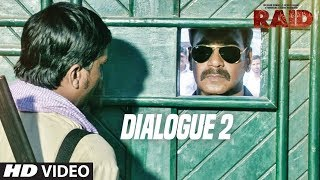 Raid  (Dialogue Promo 2) | Ajay Devgn | Ileana D'Cruz | Movie Releasing ►16th March 2018 - TSERIES