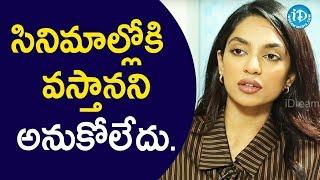 నేను సినిమాల్లోకి వస్తానని ఎప్పుడూ అనుకోలేదు - Actress Sobhita || Talking Movies With iDream - IDREAMMOVIES