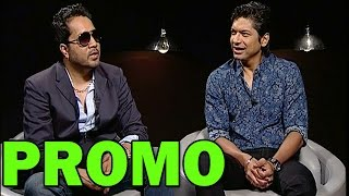 Mika Singh and Shaan's EXCLUSIVE Interview - PROMO