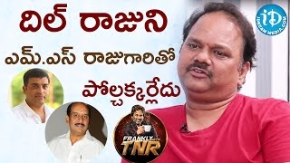 MS Raju Is Not Comparable With Dil Raju - VN Aditya || Frankly With TNR || Talking Movies - IDREAMMOVIES