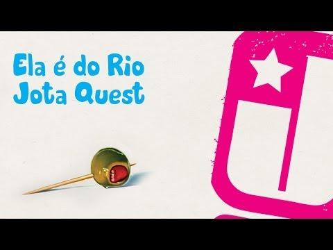 Ela é do Rio - Jota Quest