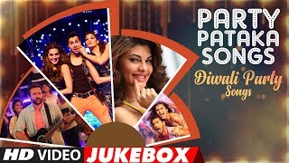 """""""Party Pataka Songs""""- Diwali Party Hindi Songs   Video Jukebox   Happy Diwali   Diwali 2017 - TSERIES"""