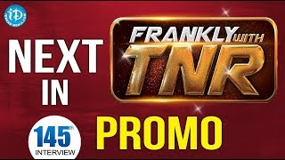 Next In Frankly with TNR #145 - Promo || Talking Movies With iDream - IDREAMMOVIES