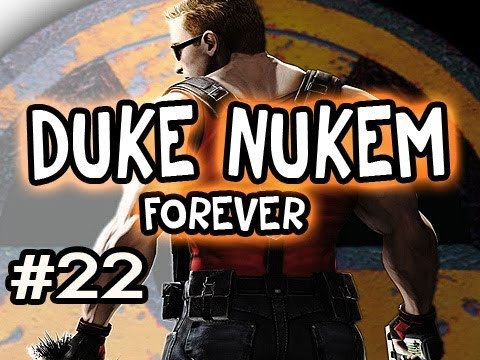 Duke Nukem Forever: Playthrough w/Nova Ep.22 - STUPID STUPID BOSS