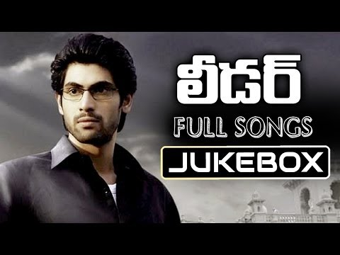 Leader Telugu Movie !! Full Songs Jukebox !! Rana, Richa Gangopadyaya, Priya Anand