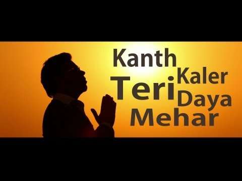 Kanth Kaler | Teri Daya Mehar | Full HD Brand New Punjabi Song 2013