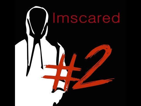 Imscared: Episode 2 - Horror Cam