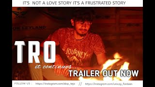TRO it continues..... Trailer  || Telugu Short Film 2019 || By Fardeen || Release on june 17th. - YOUTUBE