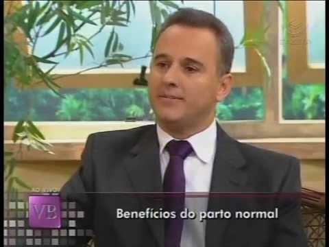 Marcos Tadeu Garcia - Programa Você Bonita - TV Gazeta - Benefícios do Parto Normal - 29 08 2011
