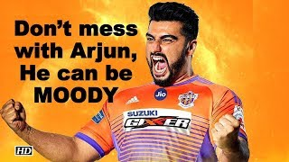 Don't mess with Arjun | He can be MOODY - IANSINDIA