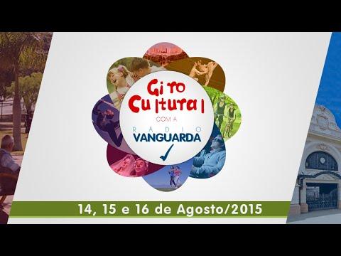 Giro Cultural com a Vanguarda 14, 15 e 16 de Agosto 2015