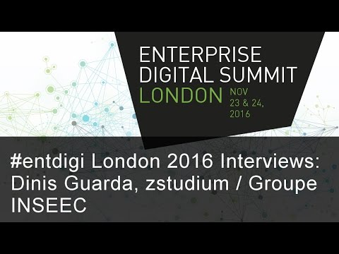 #entdigi16 Interviews: Dinis Guarda, zstudium / Groupe INSEEC