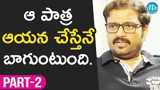 Director Sundar Surya Interview - Part #2 || Talking Movies With iDream - IDREAMMOVIES