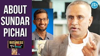 Suresh Reddy About Sundar Pichai || Business Icons With iDream - IDREAMMOVIES