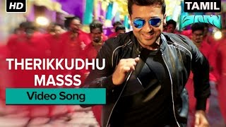 Therikkudhu Masss Video Song