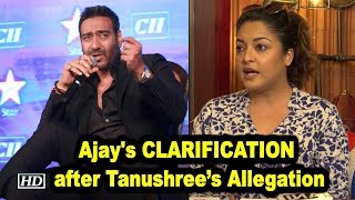 Ajay Devgn issues CLARIFICATION after Tanushree's Allegation - IANSINDIA