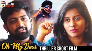 Oh My Dear Telugu Short Film | Ram Sekhar | 2019 Latest Telugu Short Films | Mango Telugu Cinema - YOUTUBE
