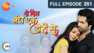 Do Dil Bandhe Ek Dori Se : Episode 252 - 25th July 2014