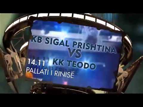 TV Promo: KB SIGAL Prishtina - KK Teodo (Liga Ballkanike)