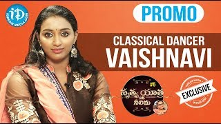 Classical Dancer Vaishnavi Exclusive Interview - Promo || Nrithya Yathra With Neelima #5 - IDREAMMOVIES