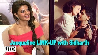 Jacqueline responds to LINK-UP with Sidharth - IANSINDIA