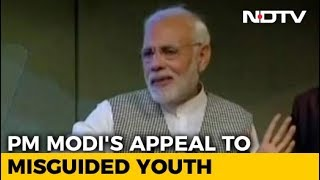 "PM Modi Appeals To Kashmir's ""Misguided Youths"" To Shun Violence - NDTV"