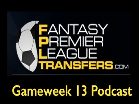 Gameweek 13 Podcast