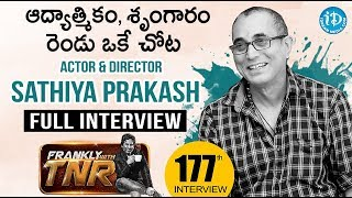 Actor & Director Sathiya Prakash Exclusive Interview | Frankly With TNR #177 | iDream Movies - IDREAMMOVIES
