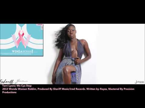 New Terri Lyons : WE CYA STOP [2013 Trinidad Soca][Wonda Woman Riddim, Sheriff Music/Jrod Records]