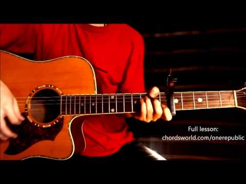 "Feel Again Chords ""OneRepublic"" ChordsWorld.com Guitar Tutorial"