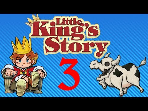 Little King's Story - Part 3: Cow Bones