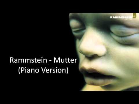 Mutter (Piano Version) - Rammstein