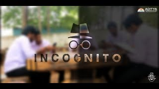 Incognito | A Telugu Shortfilm by Koushik Chowdary | Aditya Media Club - YOUTUBE