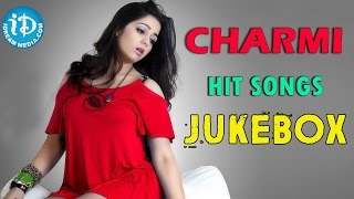 Charmi Hit Songs Jukebox || Telugu Movie Video Songs Jukebox - IDREAMMOVIES