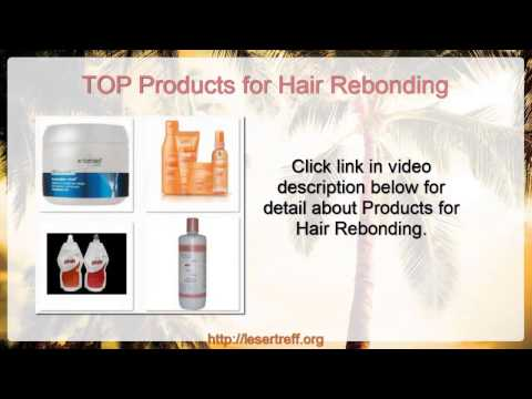 Products for Hair Rebonding - Hair Rebonding Products