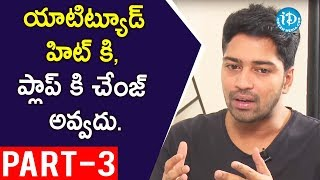 Actor Allari Naresh Interview Part #3 || Talking Movies with iDream - IDREAMMOVIES