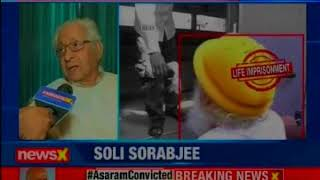 Soli Sorabjee exclusively speaks to NewsX, says have no sympathy for Asaram - NEWSXLIVE