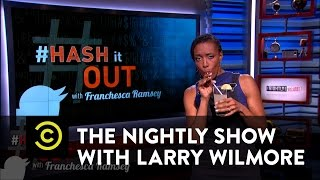 The Nightly Show - #HashItOut with Franchesca Ramsey - Piers Morgan Slams Beyonce - COMEDYCENTRAL