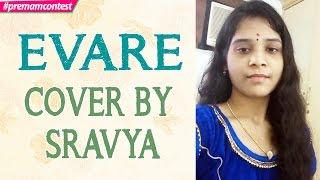 Evare - Cover By Sravya ♪♪ #premamcontest - ADITYAMUSIC