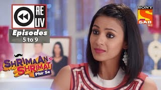 Weekly Reliv - Shrimaan Shrimati Phir Se - 19th March  to 23rd March 2018 - Episode 5 to 9 - SABTV