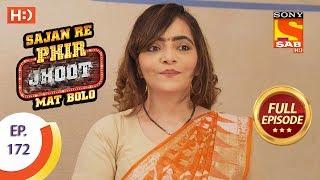 Sajan Re Phir Jhoot Mat Bolo - Ep 172 - Full Episode - 19th January, 2018 - SABTV