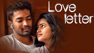 Love Letter  || Latest Telugu Short FIlm 2017|| Directed by Nagendra Pilla - YOUTUBE